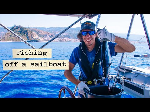 Fishing Off A Sailboat: Tales Of Our (steep) Learning Curve.  #51