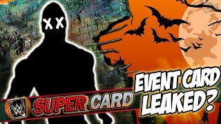 Halloween Event Card LEAKED?! Full Trick or Treat Event Details | WWE SuperCard