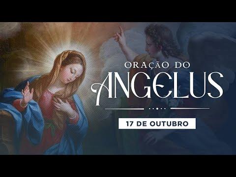 ORAÇÃO DO ANGELUS - 17 DE OUTUBRO
