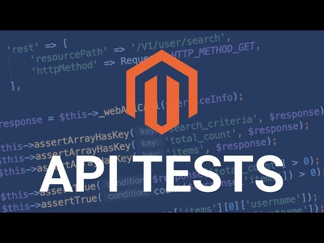 Magento 2 API tests and how to write TESTS