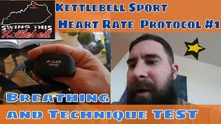 Heart Rate Training Protocol #1 : BREATHING and TECHNIQUE TEST  Swing This Kettlebell