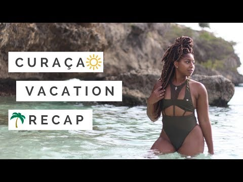 Curacao Vacation Recap
