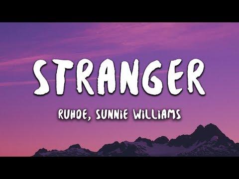 Ruhde - Stranger feat. Sunnie Williams (Lyrics)