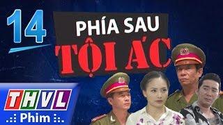 thvl  phia sau toi ac - phan 2 tap 14