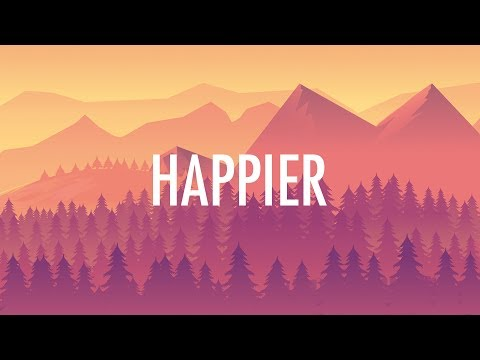 Marshmello, Bastille – Happier (Lyrics) ...