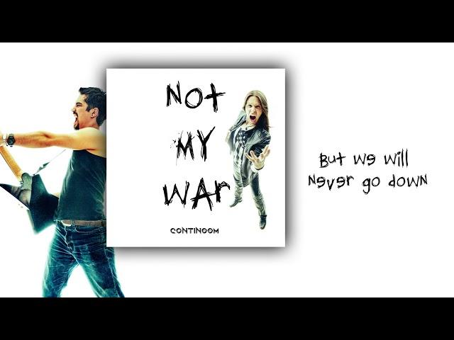 Continoom - Not My War (Lyrics Video)