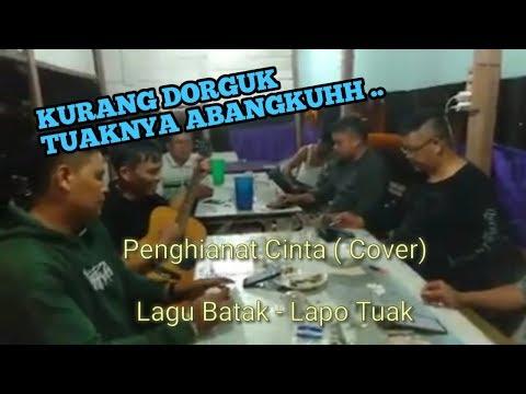 PENGHIANAT CINTA (COVER) LAGU BATAK - LAPO TUAK