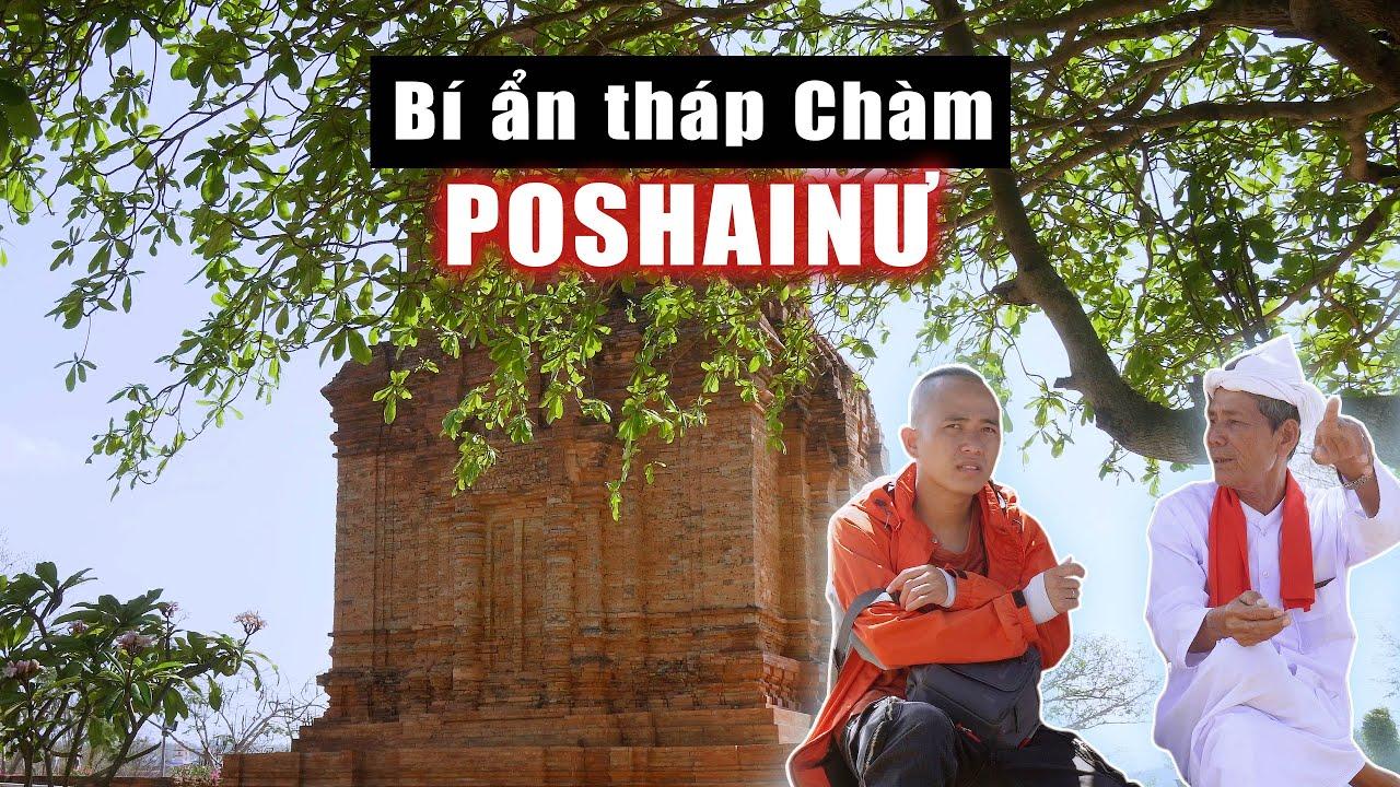Những bí ẩn không lời giải của người Chăm tại tháp Chàm Poshainu, Phan Thiết, Bình Thuận