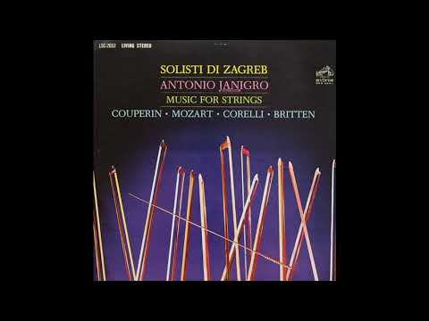 Solisti Di Zagreb Music For Strings Antonio JANIGRO Couperin Mozart Corelli Britten