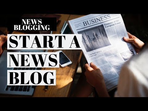 How To Start A News Blog   News Blogging WordPress Tutorial
