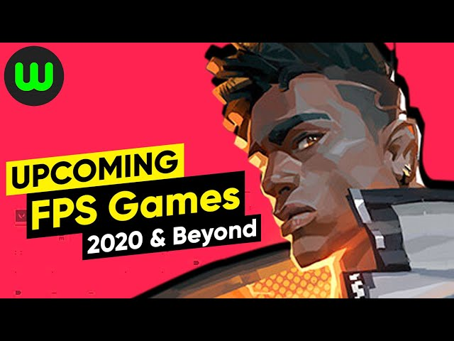 10 Upcoming FPS Games of 2020 (PC, PS4, Xbox, Switch) | whatoplay