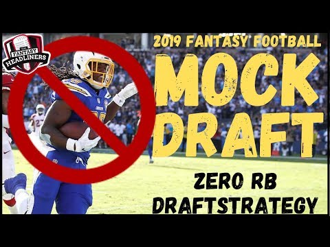 2019 Fantasy Football Mock Draft - Zero RB Fantasy Football Draft Strategy