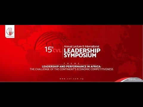 The 15th CVL Annual Lecture & International Leadership Symposium #CVLAL2018