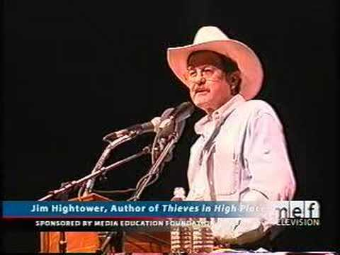 Jim Hightower: Thieves in High Places (1 of 3)