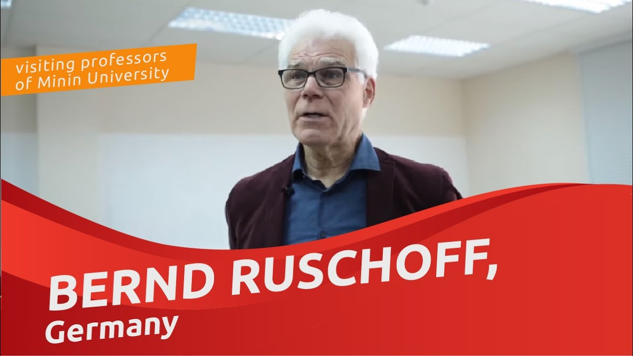 Bernd Ruschoff (Germany), visiting professor at Minin University