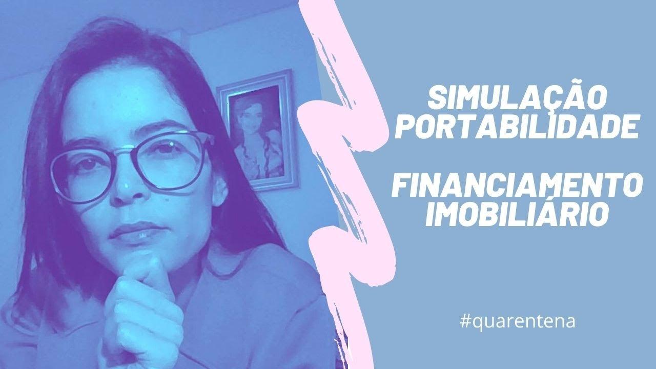 Financiamento Imobiliário | Simulação Portabilidade de Crédito