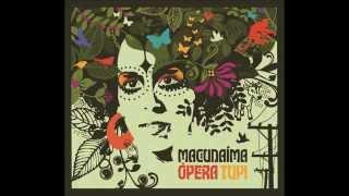 Macunaíma Opera Tupi - Iara Rennó - álbum completo / full album