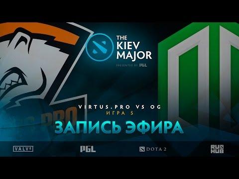 Virtus.pro vs OG, The Kiev Major, Grand Final, game 5 [V1lat, CaspeRRR]