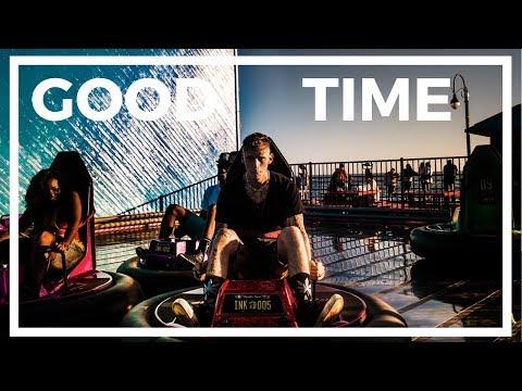 EV - Good Time Ft. Machine Gun Kelly & Lorine Chia (With Lyrics)