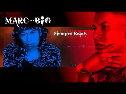 Siempre Ready🕴️➕🔥Marc-Big🔥Talento Del Valle🔥 [Audio Oficial]