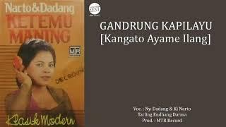 Download lagu Dadang DarniahSoenarto Atmadja Gandrung Kapilayu MP3