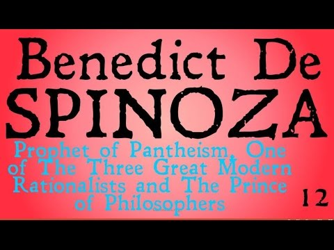 Who was Benedict De Spinoza? (Famous Philosophers)