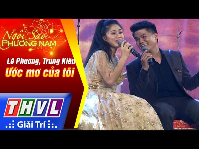 THVL | Ngôi sao phương Nam 2017 - Tập 3[4]: Ước mơ của tôi - Ca sĩ Lê Phương, Trung Kiên