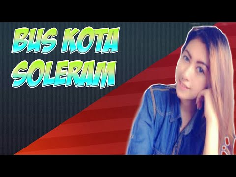 Lagu dansa Bus Kota Soleran Versi Onne (Cover )