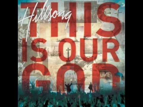 Hillsong - This is Our God- (This is our God)