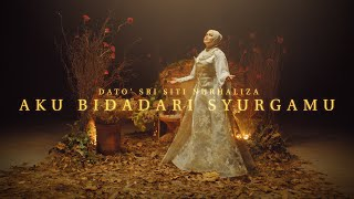 Download Lagu (OST 7 Hari Mencintaiku 2) Dato' Sri Siti Nurhaliza - Aku Bidadari Syurgamu (Official Music Video) mp3