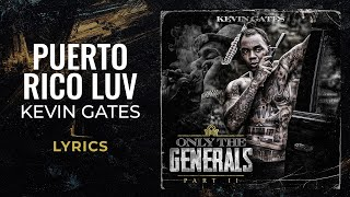 Popular Kevin Gates - Puerto Rico Luv Related to Songs