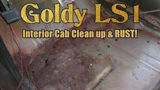 Chevy K20 - Interior cab clean up, RUST!