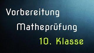 Vorbereitung Matheprüfung 2014 (10. Klasse) - Aufgabenblock 2