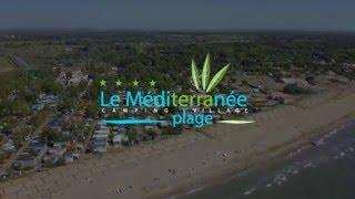 Visite Aérienne du camping Méditerranée-Plage à Vias