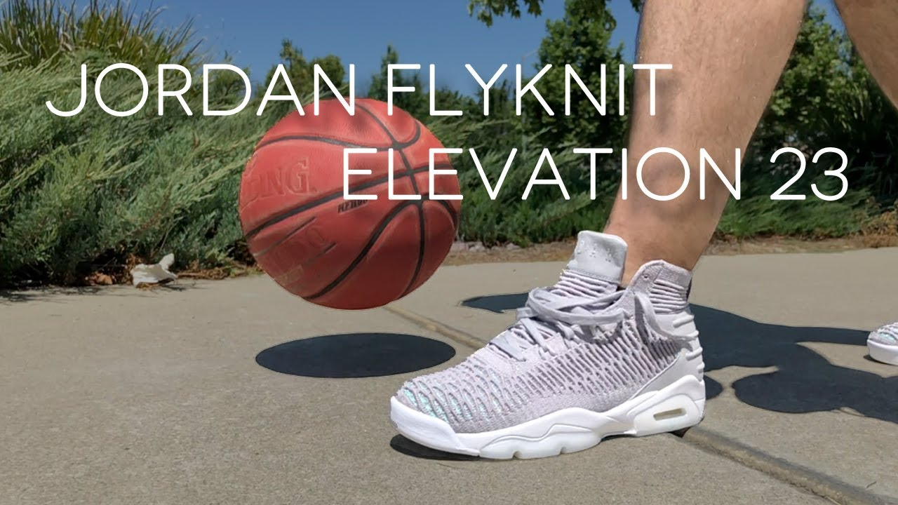 online store 6971f 7ee67 Jordan Flyknit Elevation 23 | Detailed Look and Review - WearTesters
