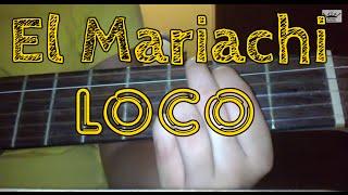 Como tocar El Mariachi Loco en Guitarra