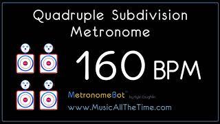 Quadruple subdivision metronome at 160 BPM MetronomeBot