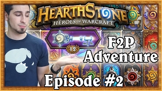 Hearthstone: Warshack Plays A Free To Play Account (Ep. 2)
