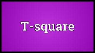 Video shows what T-square means. a rule with a short perpendicular ...