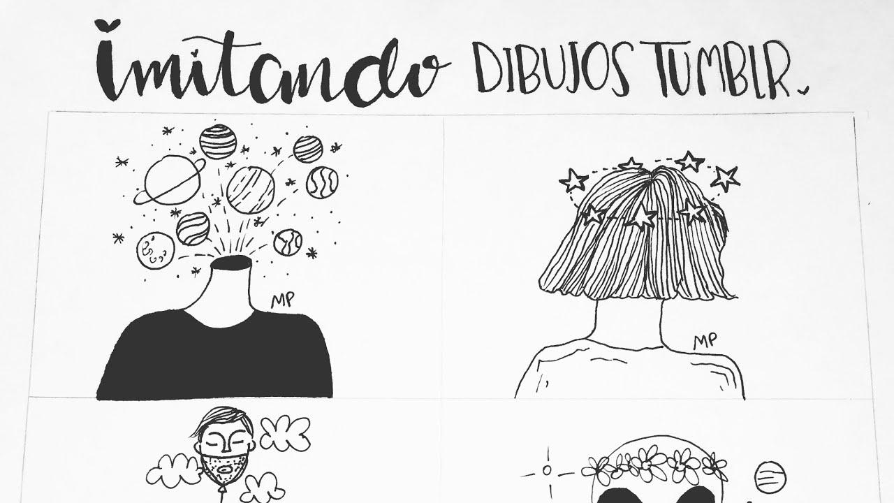 Imitando Dibujos Tumblr Los Tutos Youtube