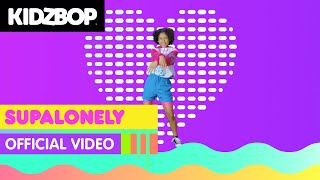 KIDZ BOP Kids - Supalonely (Official Music Video) [KIDZ BOP 2021]