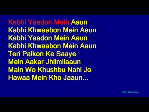 Kabhi Yaadon Mein Aaun - Abhijeet Bhattacharya Hindi Full Karaoke With Lyrics