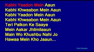 Kabhi Yaadon Mein Aaun - Abhijeet Bhattacharya Hindi Full Karaoke with Lyrics