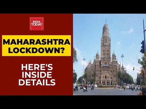 Maharashtra Lockdown? Inside Details Of Possible Maharashtra Shut Down | India Today