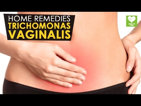 Trichomonas Vaginalis Treatment - Home Remedies | Health Tone Tips
