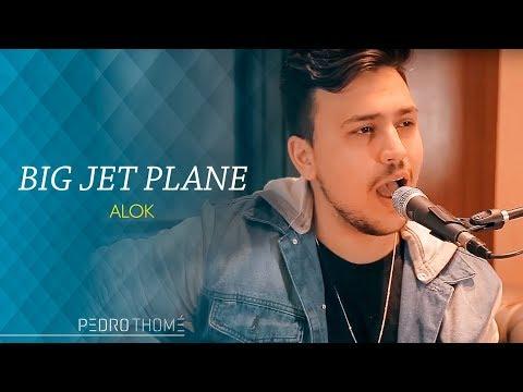 Pedro Thomé - Big Jet Plane (Cover Alok)