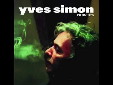 Yves Simon - Un jour on dit