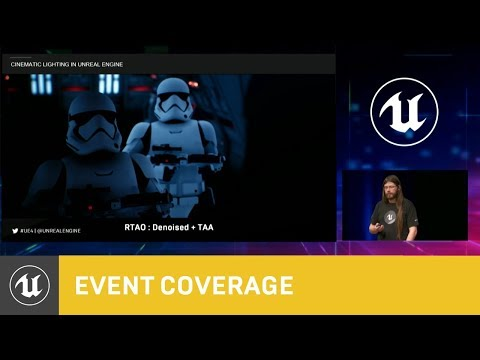 Cinematic Lighting in Unreal Engine | GDC 2018 | Unreal Engi