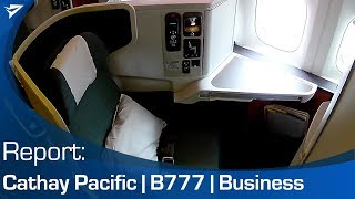 FLIGHT REPORT: Cathay 777 Business Class