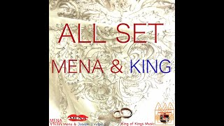 ALL SET by Mena & King